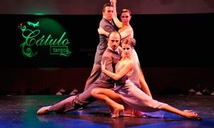 Cátulo Tango: Cena para dos o cuatro con plato principal + postre + bebidas y show en Cátulo Tango