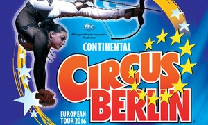Continental Circus Berlin: Grandstand Ticket to Continental Circus Berlin in Bristol, Leicester or Ealing, 1 - 30 October (Up to 52% Off)