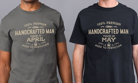 Handcrafted Man T-Shirt