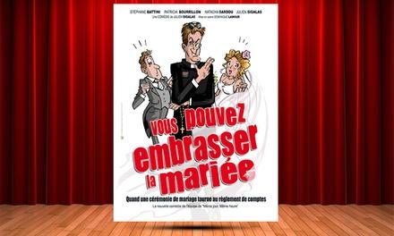 2 places pour''Vous pouvez embrasser la mariée'',date au choix, à 25 € au café théâtre La Boîte à Rire à Lille