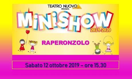 Raperonzolo – Spettacolo il 12 ottobre al Teatro Nuovo di Milano (sconto fino a 41%)