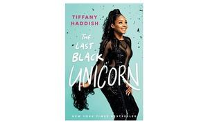 """The Last Black Unicorn"" by Tiffany Haddish"