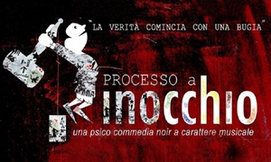 Processo a Pinocchio, PalaRiviera, San Benedetto del Tronto: Processo a Pinocchio - Il 25 gennaio al PalaRiviera di San Benedetto del Tronto (sconto 38%)