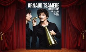 """OD Live Productions: Un ticket pour Arnaud Tsamere """"Confidences sur pas mal de trucs plus ou moins confidentiels"""" à 19€"""