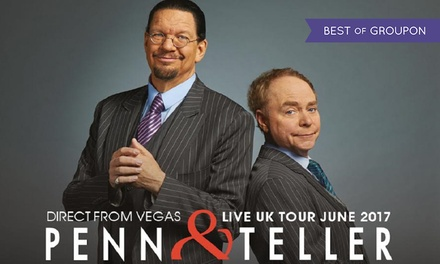 Penn and Teller Live UK Tour 2017, 11 – 25 June, Multiple Locations