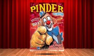 Cirque Pinder: 1 place orchestre pour assister au spectacle du cirque Pinder, date et heure au choix, à 15 € à Paris