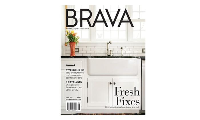 Brava Magazine - Madison: $7 for a Year Subscription to Brava Magazine ($14 Value)