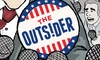 """The Outsider"" – Up to 50% Off Comedy"