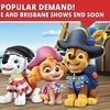 PAW Patrol Live! Tickets from $29.90