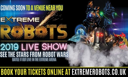 Extreme Robots Live Tour, 7 September–10 November, Three Locations