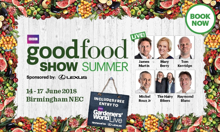 BBC Good Food Show Birmingham - The NEC: BBC Good Food Show, 14–17 June at The NEC