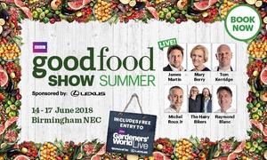 BBC Good Food Show Birmingham: BBC Good Food Show, 14–17 June at The NEC