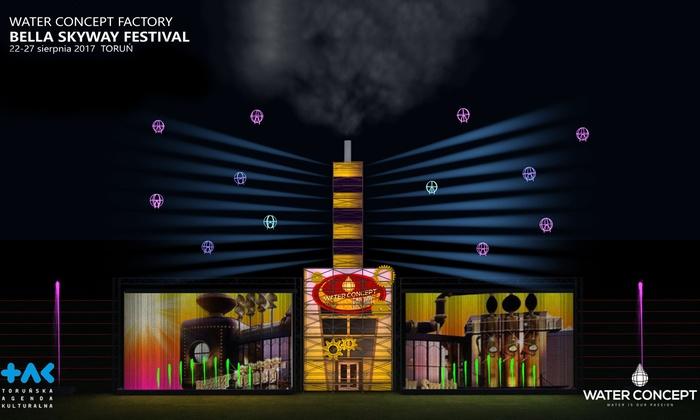 Water Concept Factory – Bella Skyway Festival 2017