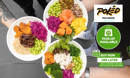 $9 for $15, $19 for $38, or $49 for $100 Credit to Spend on Menu Items at Pokéd, Takeaway and Pick-Up Only
