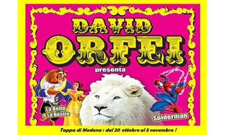 Circo David Orfei - Modena