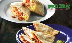 Mad Mex: Breakfast Burrito or Quesadilla + Barista Style Coffee for 1 ($7), 2 ($14) or 4 People ($28) at Mad Mex (Up to $47.60)