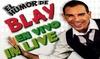 """Entrada al espectáculo """"EL humor de Blay en vivo"""""""