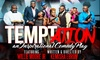 """Temptation"" Stage Play – Up to 60% Off Drama"