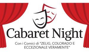 Cabaret Night, Moncalieri : Cabaret Night con Zelig, Colorado ed Eccezionale Veramente il 10 maggio a Moncalieri (sconto 40%)