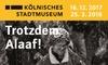 """Kölnisches Stadtmuseum - Kölnisches Stadtmuseum: 1 Ticket für 2 Personen für die Fotoausstellung """"Trotzdem Alaaf!"""" bis 25.03.2018 im Kölnischen Stadtmuseum (50% sparen)"""