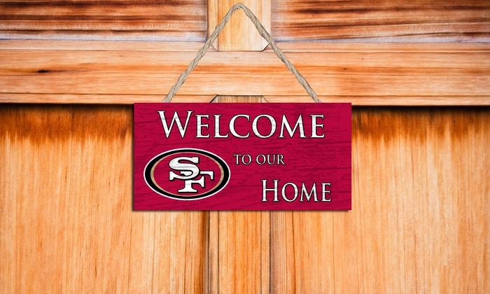 "San Francisco 49ers 12"" Welcome Home Sign: San Francisco 49ers 12"" Welcome Home Sign"
