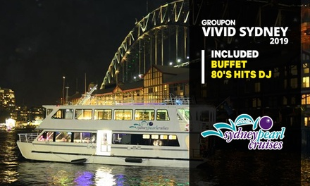 Vivid Dinner Cruise: Child 312 on Thu $25 or Wknd $32, Adult on Thu $32 or Wknd $39 with Sydney Pearl Cruises