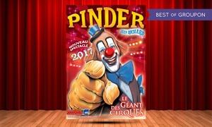Cirque Pinder: 1 place orchestre pour assister au spectacle du Cirque Pinder, à 15 € dans une ville au choix en Bretagne