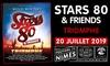 """"""" Stars 80 """" aux Arènes de Nîmes"""