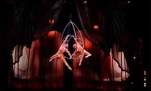 """Zumanity"" by Cirque du Soleil: Package for Two to Zumanity by Cirque du Soleil Plus Discounts to Pour 24, Boutique and Spa (Up to 53% Off)"