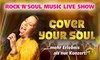 """Konzert """"Cover Your Soul"""""""
