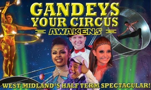Exchange Events Ltd: Grandstand Ticket to Gandey's Thrill Circus in Brierley Hill, 21 - 26 October (Up to 58% Off)