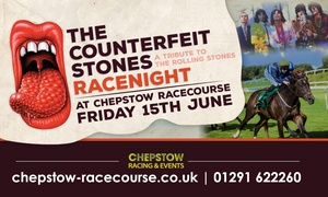 Chepstow Racecourse: Counterfeit Stones Racenight, Tribute to The Rolling Stones, Race Package, 15 June, Chepstow Racecourse (Up to 20% Off)