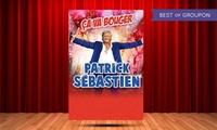 1 place en catégorie 1 pour Patrick Sébastien «Ça va bouger» le 31 mars et le 1er avril 2017 à 20h30 à 29€ au Sébastopol