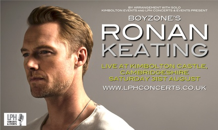 Ronan Keating, 31 August at Kimbolton Castle