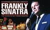 """You Prod - Plusieurs adresses: 1 place pour la tournée Frankly Sinatra """"Big Band"""" catégorie et date au choix, dès 21 €dans toute la France"""