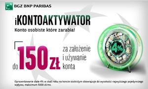 Bank BGŻ BNP Paribas S.A.: 5 zł: Otwarcie konta osobistego w promocji iKontoaktywator oraz nawet 150 zł w prezencie za korzystanie z konta i karty