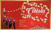 """Dream'up evenements - CENTRE DES CONGRES DE SAINT-ETIENNE: 1, 2 ou 4 places libres pour adulte ou enfant pour """"Célèsta"""", dès 15 € au centre des congrès de Saint-Etienne"""
