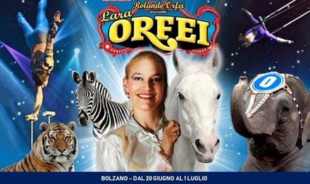 Deal Biglietti Eventi Groupon.it Circo Rolando Orfei, Bolzano