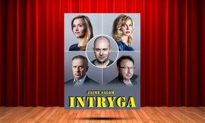 """Impresariat  Adria: Bilet na komedię """"Intryga"""" ze Zbigniewem Zamachowskim, Szymonem Bobrowskim, za 79zł w OiFP w Białymstoku"""