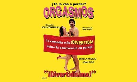 Entrada a la obra 'Orgasmos' del 26 de enero al 23 de febrero por 13 € en Teatro Arlequín Gran Vía