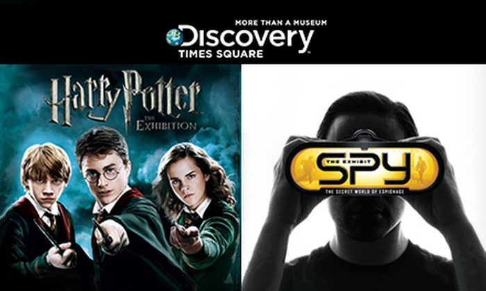 Exhibition Outing for Adult or Child Featuring Harry Potter™ and Spy - Discovery Times Square: Harry Potter™: The Exhibition or Spy: The Exhibit for One Child or Adult or Combo Ticket for Both (Up to $27 Off)