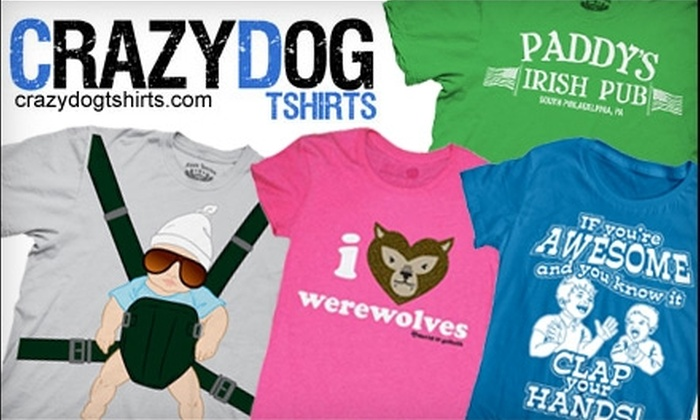 CrazyDog T-Shirts: $20 for $40 Worth of T-Shirts, Hoodies, and More at CrazyDog T-Shirts