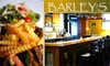 Barley's Bar and Grill - Multiple Locations: $10 for $20 Worth of American Cuisine and Drinks at Barley's