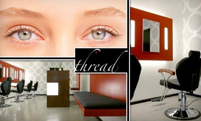 Thread - Financial District: $20 for an Eyebrow Threading and Brazilian Bikini Wax at Thread ($48 Value)