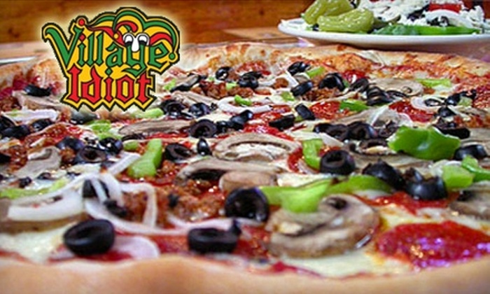Village Idiot Pizza & Pub - Multiple Locations: $10 for $20 of New York-Style Pizza and More at Village Idiot Pizza and Pub