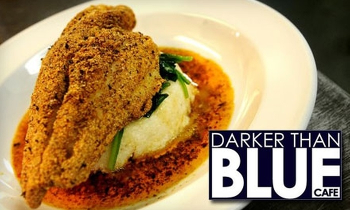 Darker Than Blue Café - Baltimore: $10 for $25 Worth of Modern Southern Cuisine at Darker Than Blue Café