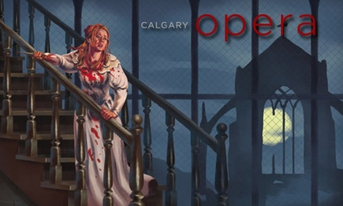 "Calgary Opera - Beltline: $43 For a Ticket to ""Lucia di Lammermoor"" (a $86 value) at the Calgary Opera. Three Dates Available."