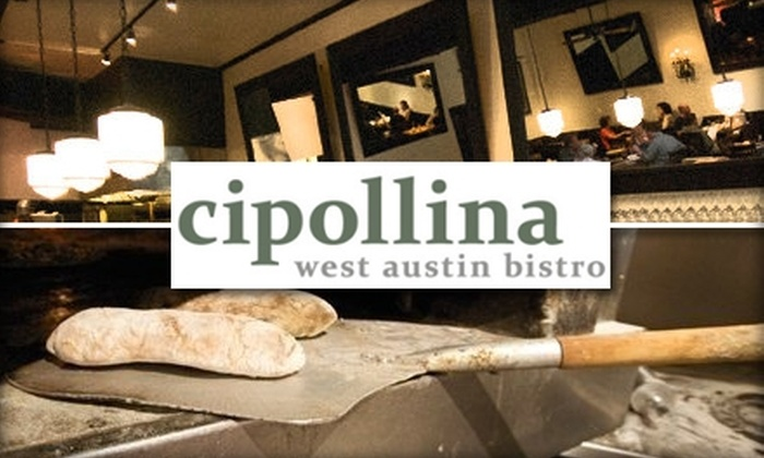 Cipollina West Austin Bistro - Old West Austin: $12 for $25 Worth of Italian and Mediterranean Fare at Cipollina West Austin Bistro
