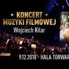 Bilet na Koncert Muzyki Filmowej – Wojciech Kilar - DRUGI BILET GRATIS