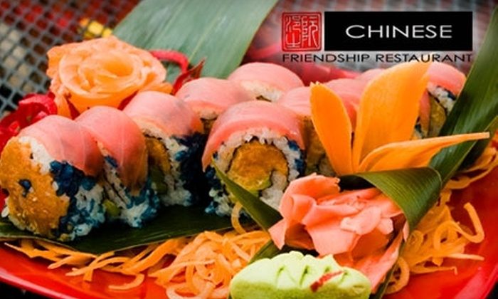 Friendship Chinese Restaurant - Multiple Locations: $20 for $40 Worth of Sushi, Chinese Entrees, and More at Friendship Chinese Restaurant